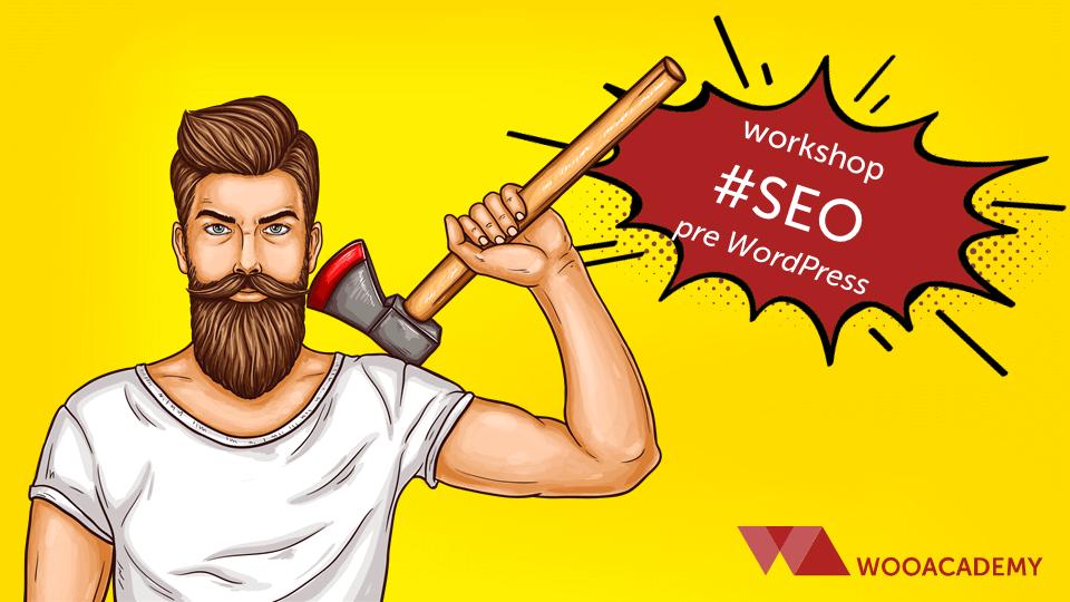 Workshop – SEO pre WordPress