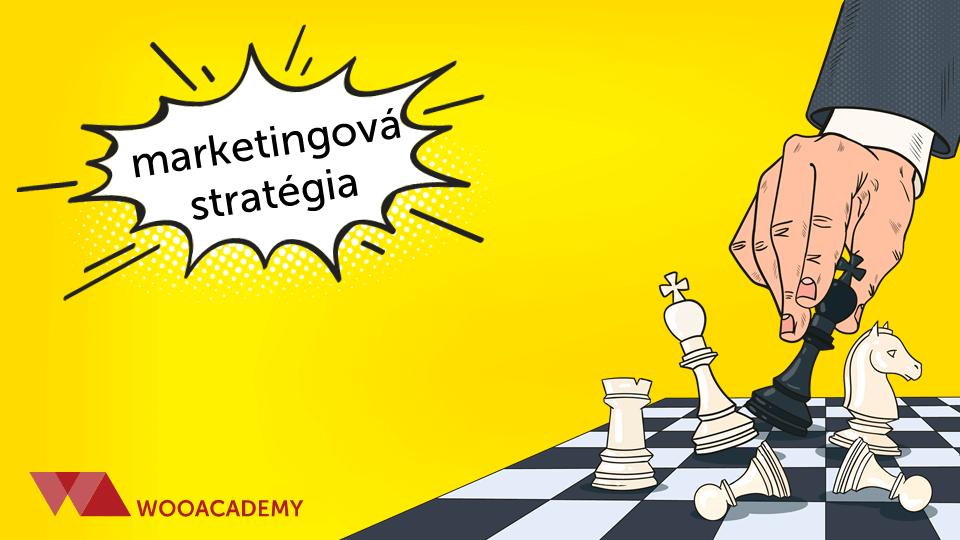 Marketingová stratégia v online marketingu (2020)
