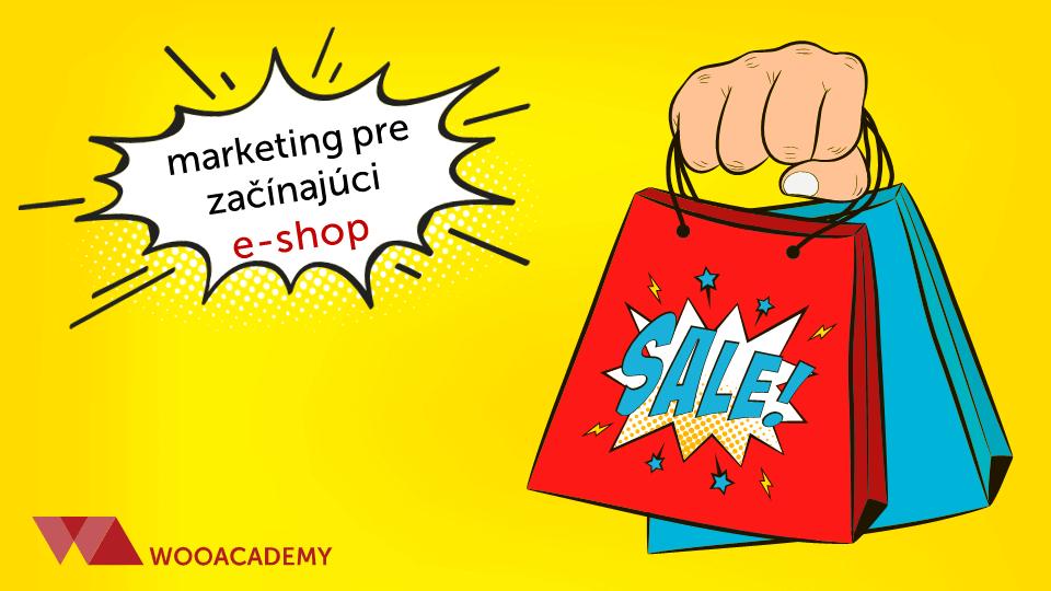Online marketing pre začínajúci e-shop