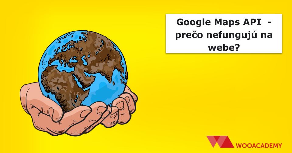 google-map-api-nefunguje-themify-wooacademy