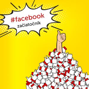 Facebook marketing pre začiatočníkov