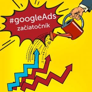 Google Ads pre začiatočníkov