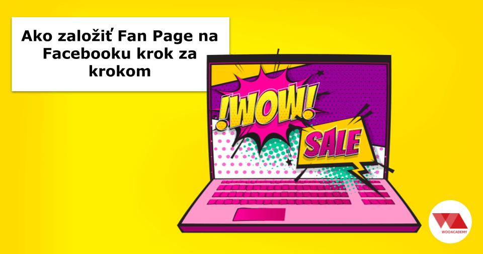 Ako vytvoriť fan page na Facebooku- krok za krokom
