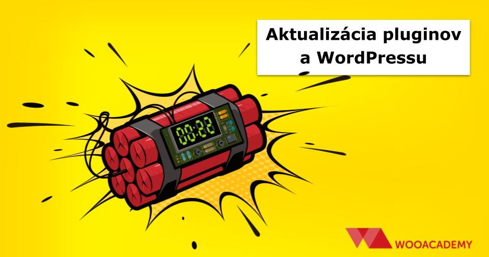 Aktualizácia pluginov a WordPressu (ako a prečo)