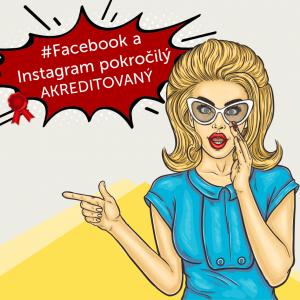 Facebook a Instagram marketing – pokročilé techniky