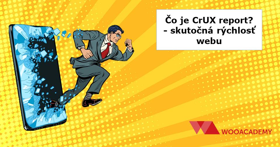 Čo je CrUX report rýchlosti webu