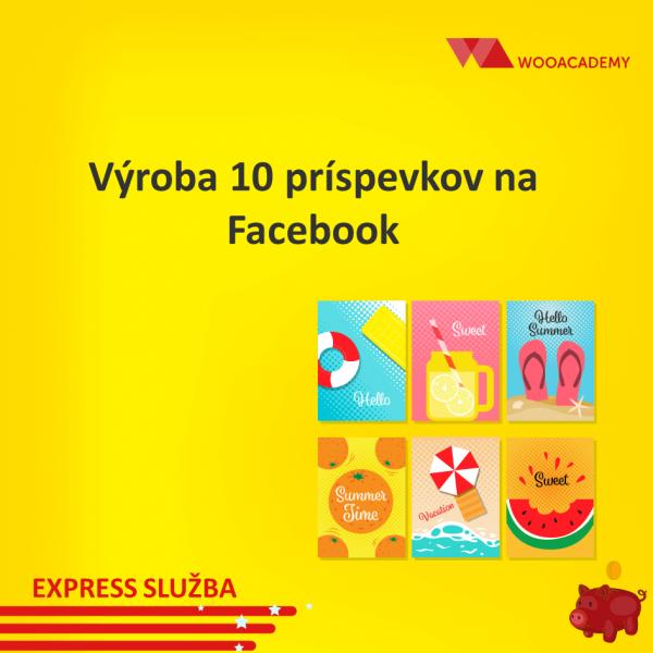 Výroba príspevkov na Facebook cena 10ks