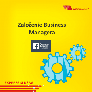Založenie Facebook Business Manager a nastavenie