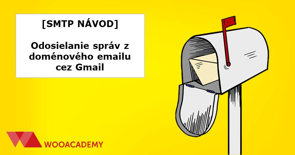 Odosielanie správ z doménového emailu cez gmail [NÁVOD]
